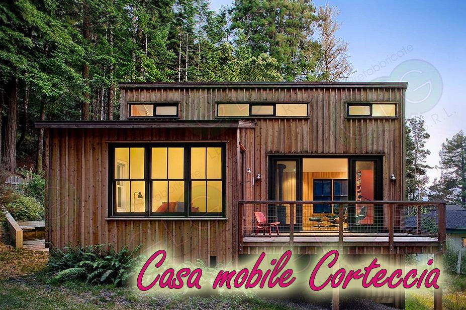casa prefabbricata mobile Corteccia